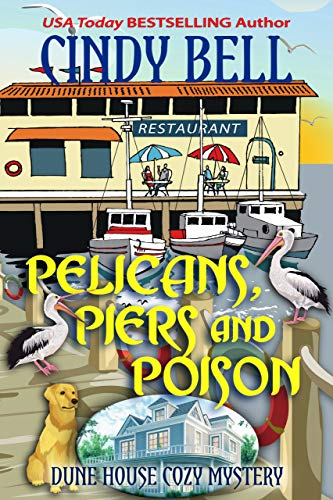 Pelicans, Piers and Poison