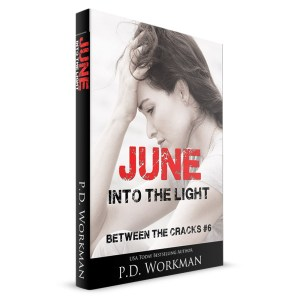 June, Into the Light, Between the Cracks #6