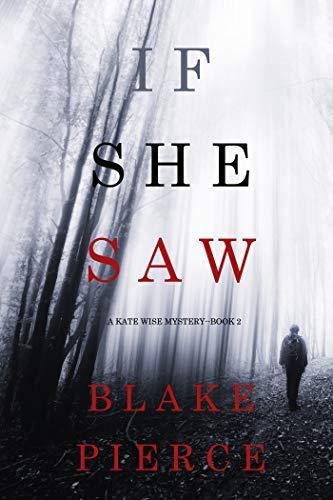 If She Saw