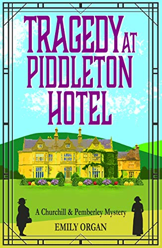 Tragedy at Piddleton Hotel