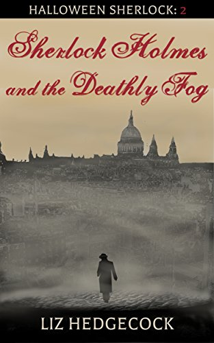 Sherlock Holmes and the Deathly Fog