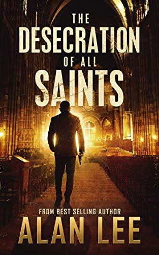 The Desecretion of All Saints