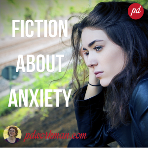 Fiction about Anxiety