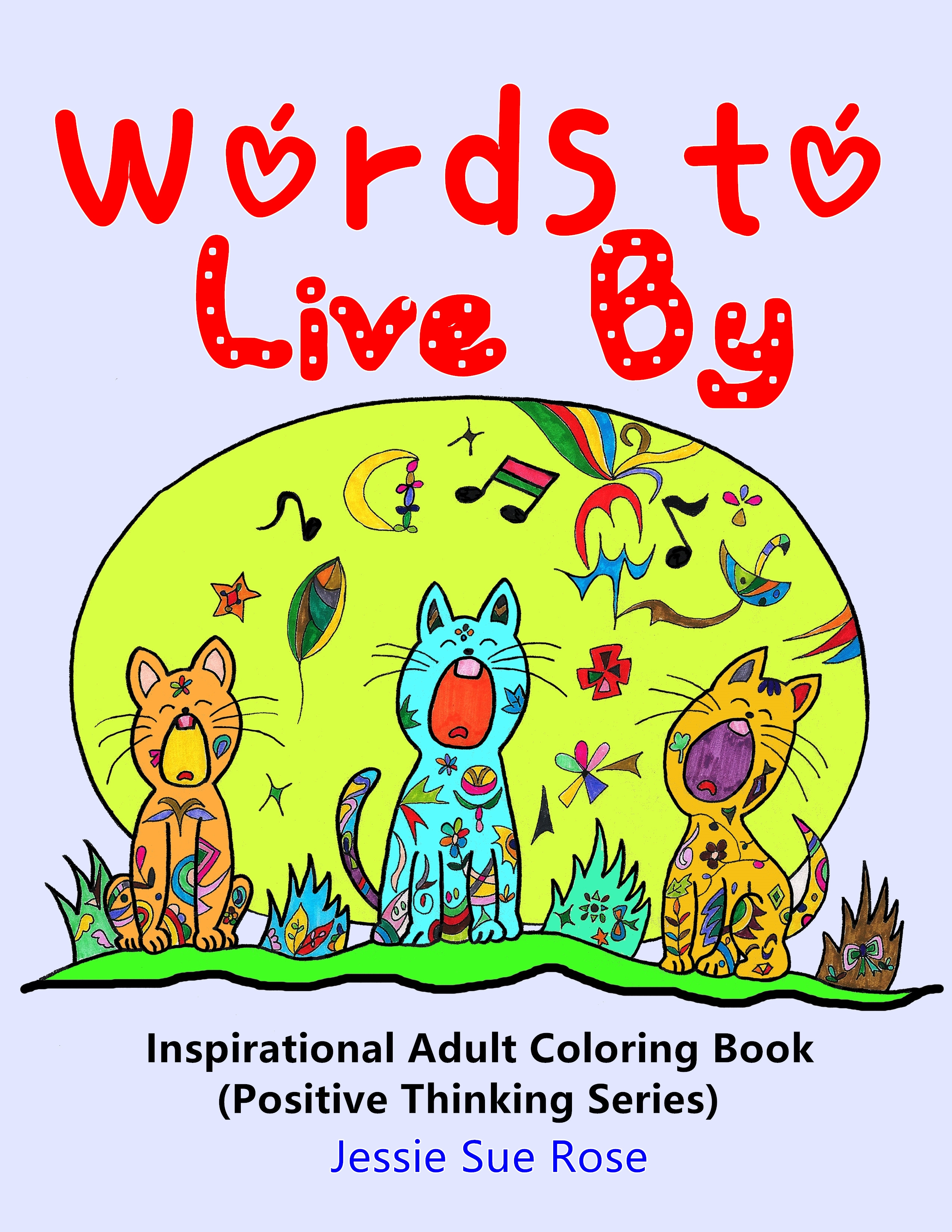 Words To Live By Inspirational Adult Coloring Book