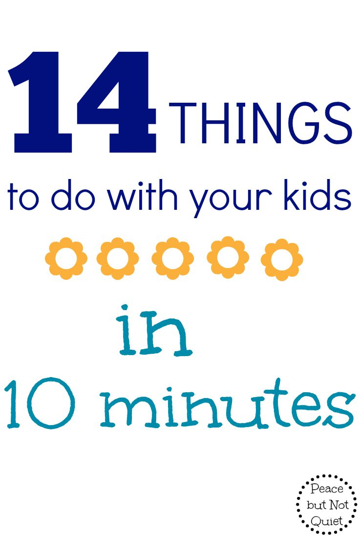 Have just a few minutes of unplanned time? Try one of these 14 things to do with kids!