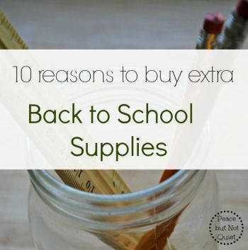 10 Reasons to Buy Extra Back to School Supplies