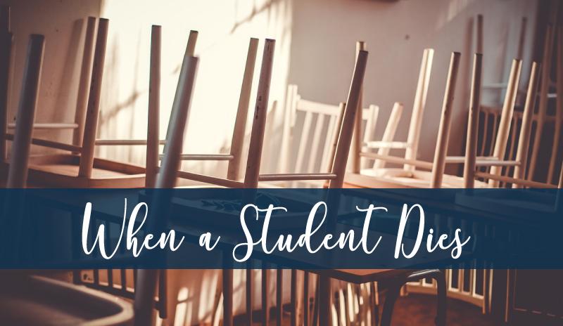 When a Student Dies