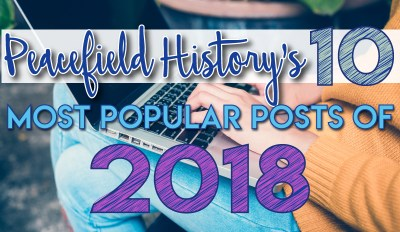 Peacefield History's 10 Most Popular Posts of 2018