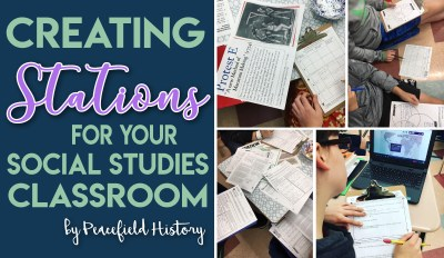 Creating Stations for your Social Studies Class