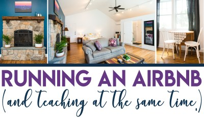 Running an Airbnb (and teaching at the same time)
