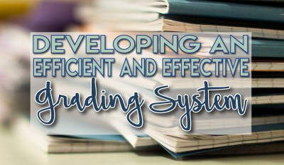 Developing an Efficient and Effective Grading System