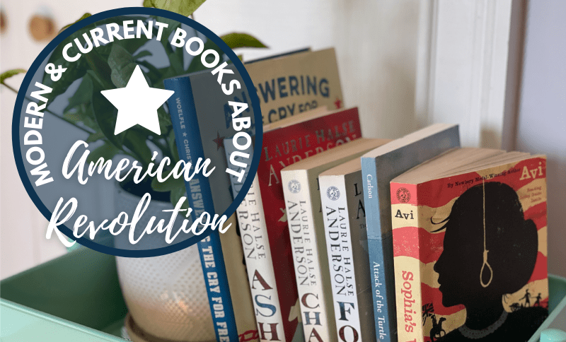 Modern and Current books for students about the American Revolution