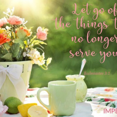How to Let Go of the Things We No Longer Need