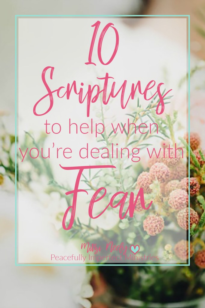 10 Scriptures Dealing with Fear