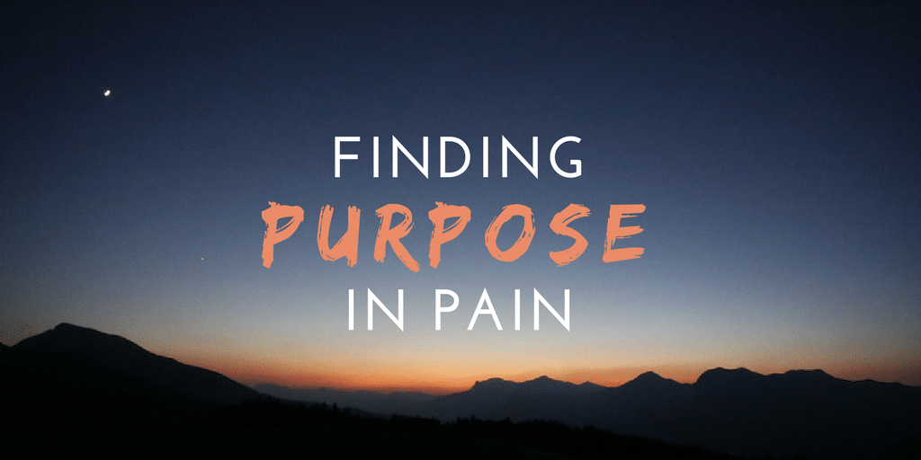 Finding Purpose In Pain