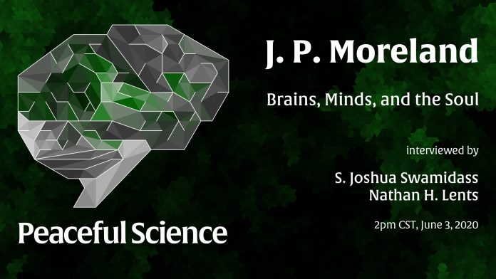 J. P. Moreland: Brains, Minds and the Soul