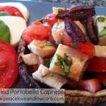 Grilled Portobello Caprese