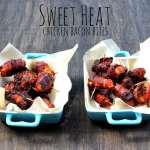 Sweet Heat Chicken Bacon Bites