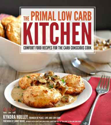 The Primal Low Carb Kitchen Cookbook