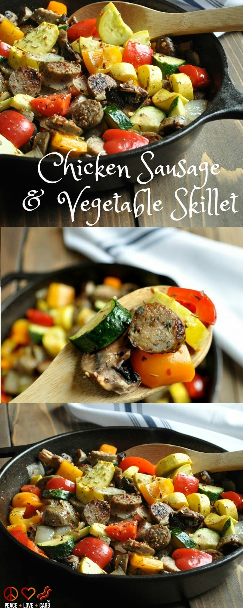 Chicken Sausage and Vegetable Skillet - Low Carb, Paleo | Peace Love and Low Carb