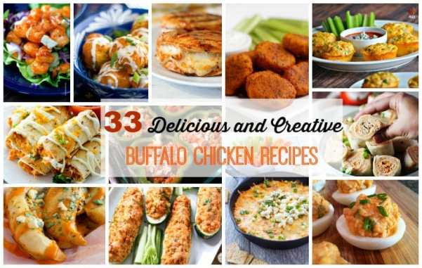 33 Delicious and Creative Buffalo Chicken Recipes | Healthy Living in Body and Mind