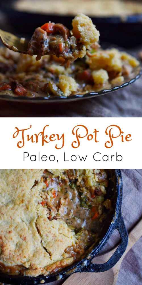 Paleo Turkey Pot Pie - Low Carb, Paleo | Peace Love and Low Carb