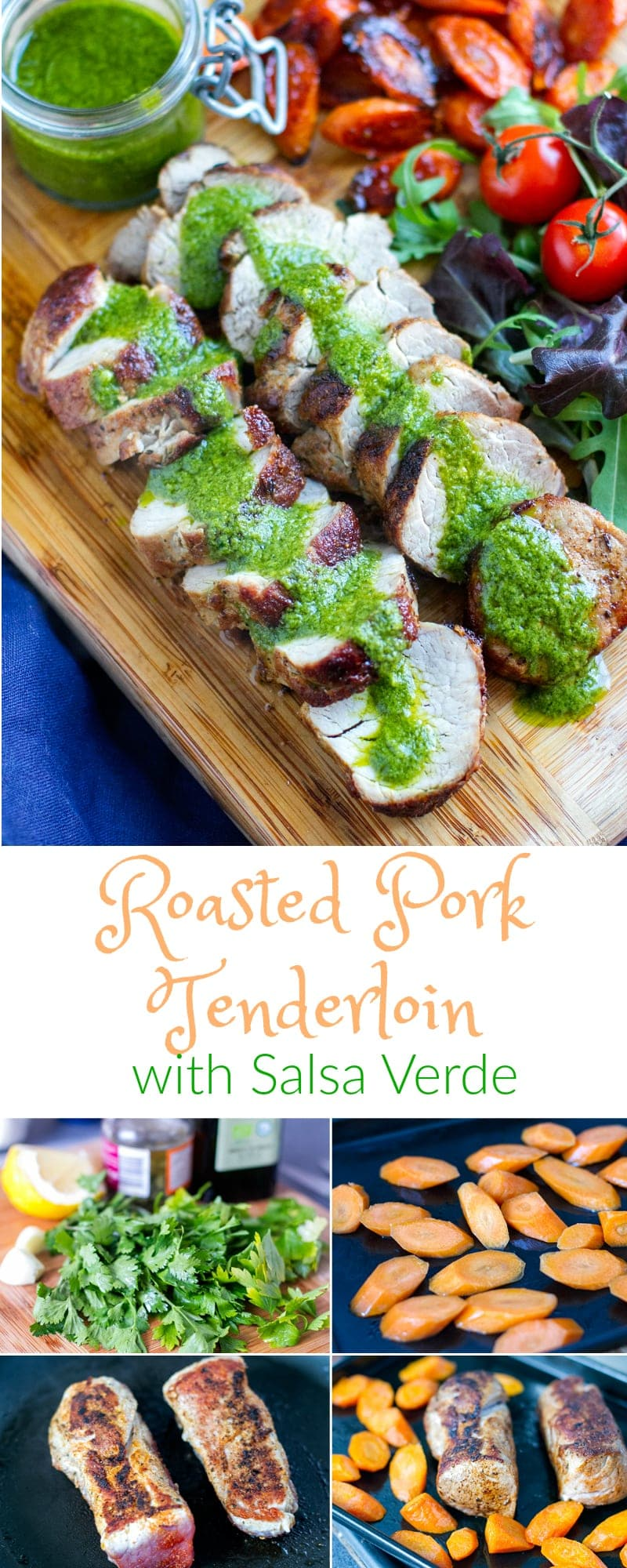 Roasted Pork Tenderloin With Salsa Verde & Balsamic Carrots - Low Carb, Paleo   Peace Love and Low Carb