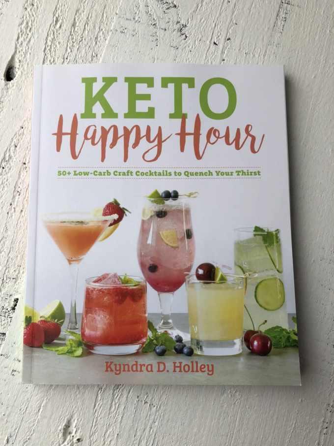 Keto Happy Hour By Kyndra D. Holley