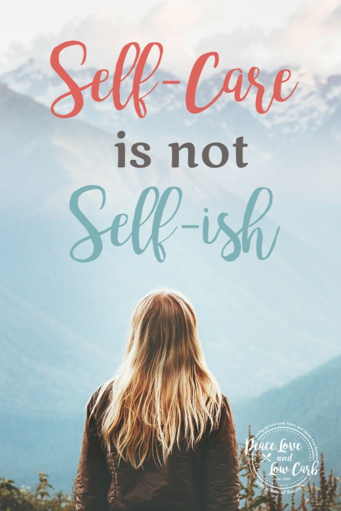 Self-care is not self-ish
