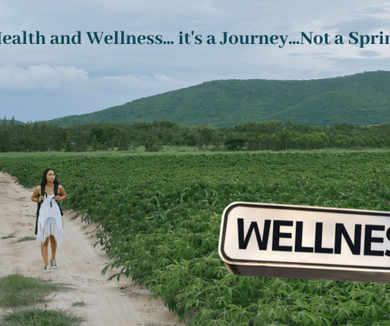Health and Wellness is a Journey