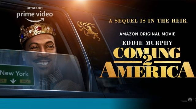 Coming 2 America [2021]