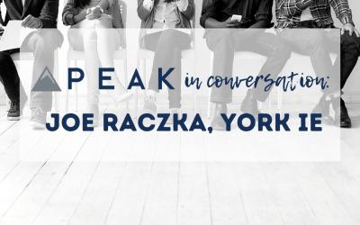 Peak in Conversation: Joe Raczka, York IE