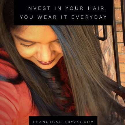 Invest in Your Hair - PeanutGallery247