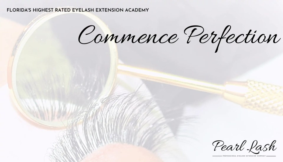 Eyelash Extension Training Academy Florida | Pearl Lash