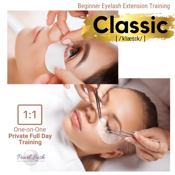 Private Eyelash Extension Classic Training by Pearl Lash