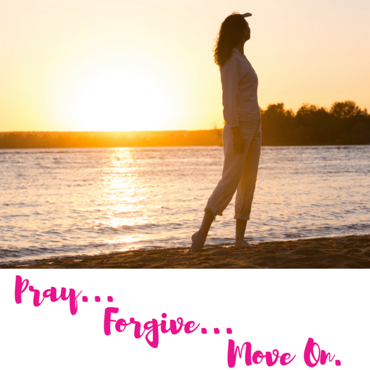 Pray, Forgive, Move on