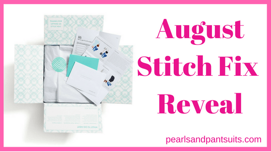 August Stitch Fix Reveal
