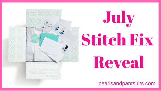 July Stitch Fix Reveal