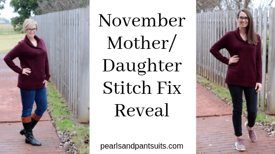 November Mother/Daughter Stitch Fix Reveal