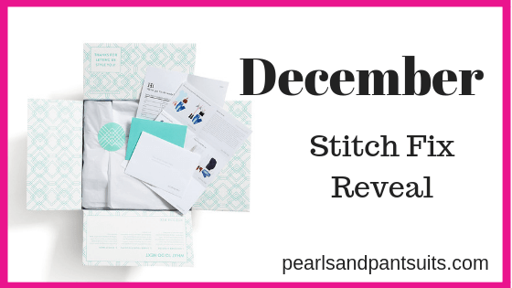 December Stitch Fix Reveal