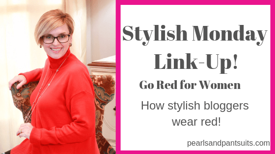 Stylish Monday Link Up – Go Red!