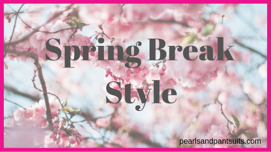 Spring Break Style
