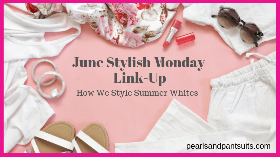 June Stylish Monday Link-Up