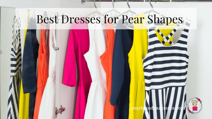 Best Dresses for the Pear Shaped Woman