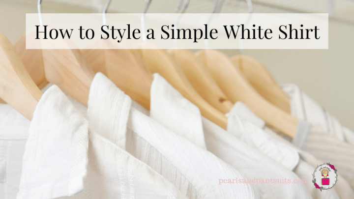 How to Style a Simple White Shirt