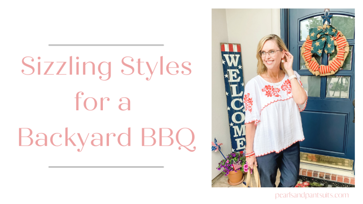 Sizzling Styles for a Backyard BBQ