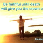 Be faithful until death (BL)