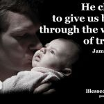 He chose to give us birth…