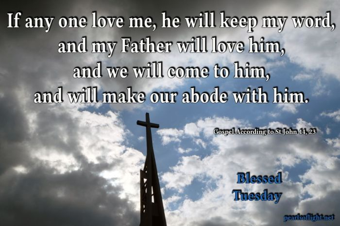 If anyone loves me, he will keep my word. My Father will love him, and we will come to him