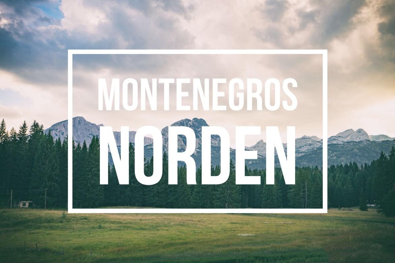 Montenegros Norden